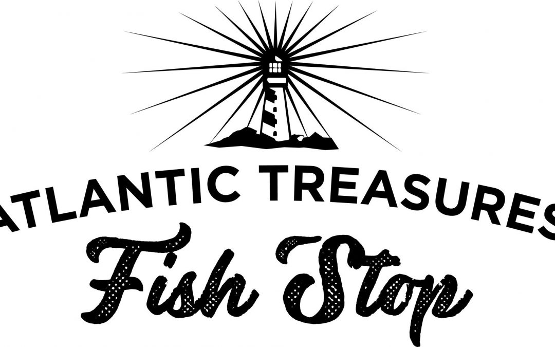 Official opening tomorrow for Atlantic Treasures Fish Stop