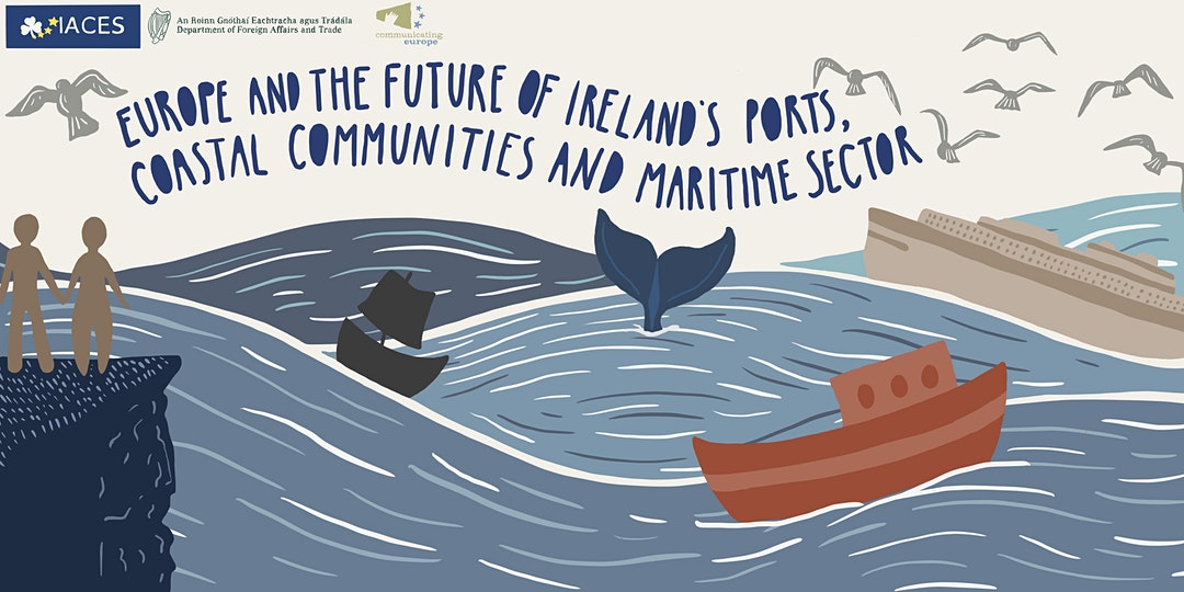 Europe and the Future of Ireland's Ports, Coastal Communities and Maritime Sector