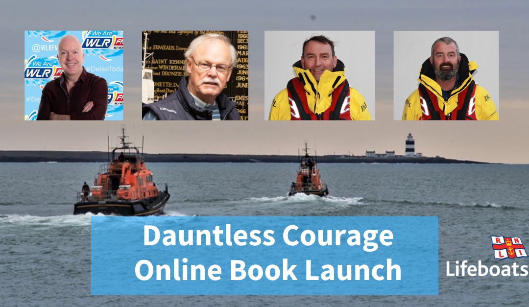 Book Launch of 'Dauntless Courage': Celebrating the History of Dunmore East RNLI