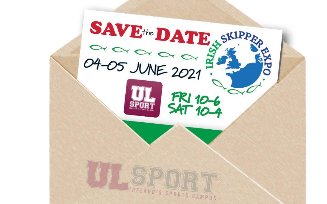 New date – Irish Skipper Expo 2021 to be held in June 2021.