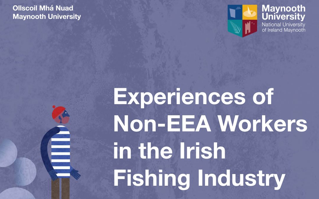 ITF launch report on Atypical Worker Scheme in the Irish fishing Industry